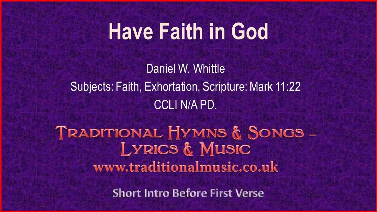 Have Faith In God Old Hymn Lyrics Music With Images Hymns