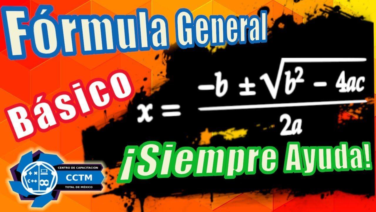 Formula General Raices Obtener Valores De X Matematicas