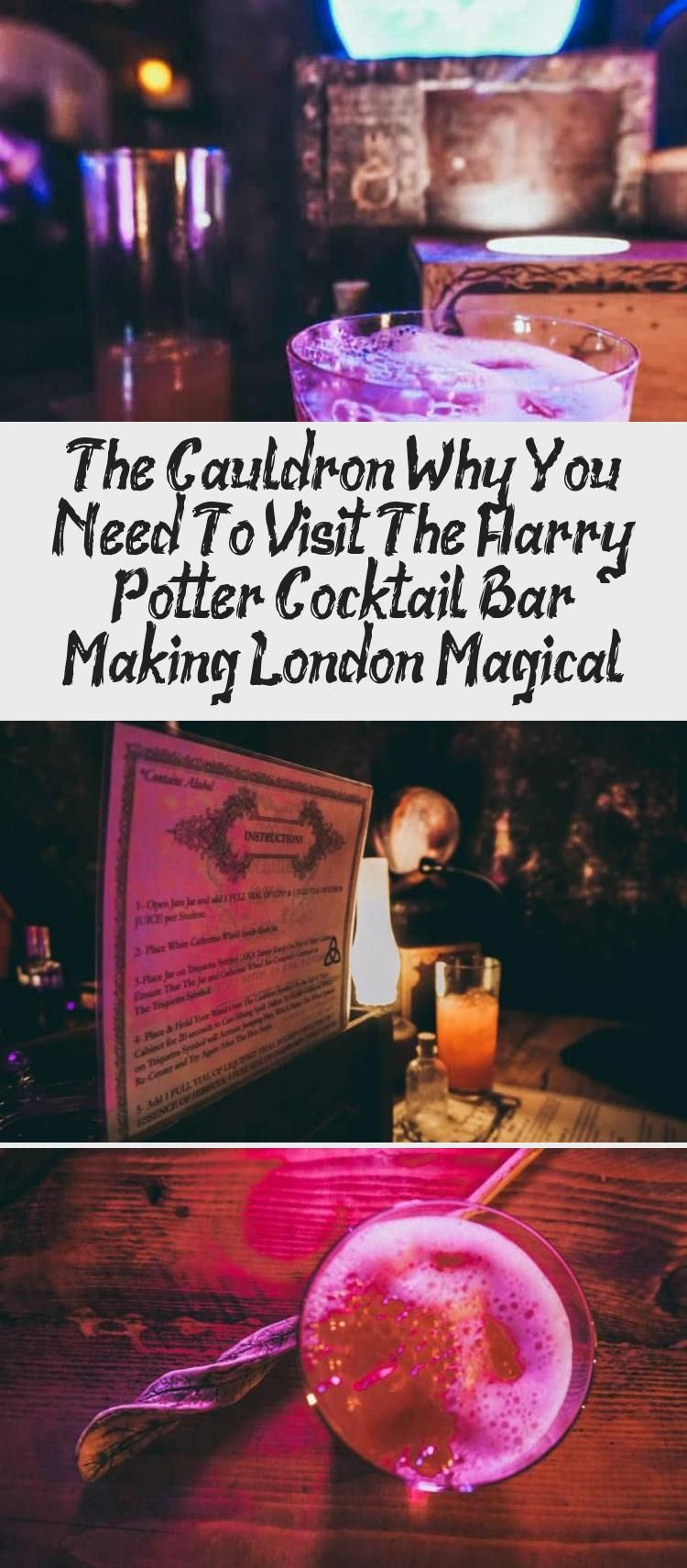Do You Love Harry Potter You Simply Have To Visit The Cauldron London S Harry Potter Themed Cocktail Bar It S Absolutely Magical London Cocktails Travel