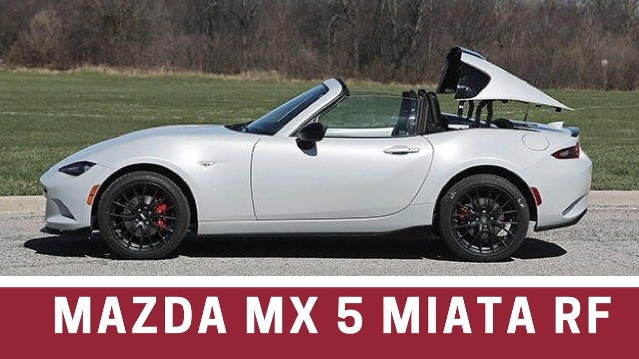 2017 Mazda MX 5 Miata RF Manual - This Miata wants to be more than a fai.