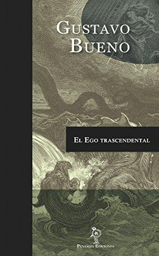El ego trascendental / Gustavo Bueno