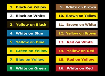 Best Color Schemes these combinations are ranked in order of best visibility and