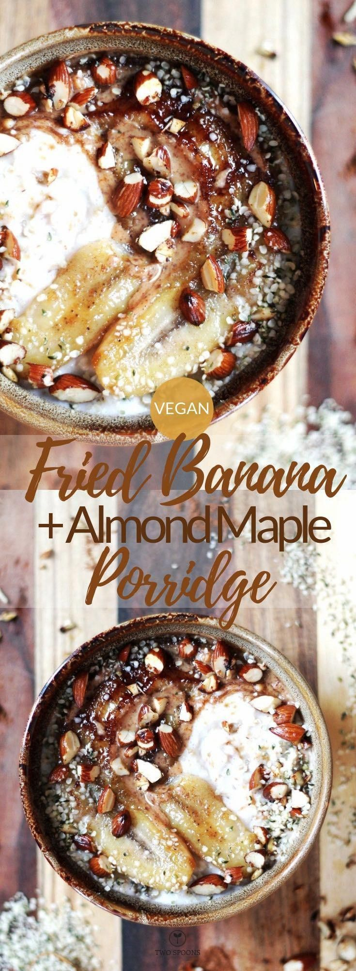 FRIED BANANA AND ALMOND MAPLE PORRIDGE | Vegan, Healthy, Easy | TWO SPOONS
