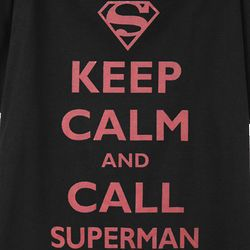 Keep Calm and Call Superman T-Shirt