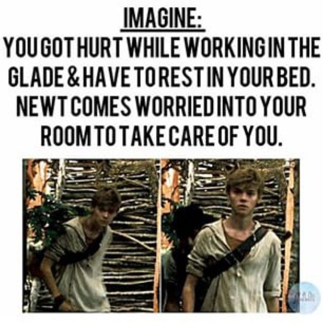 """Me:""""I thought you weren't coming"""".. Newt:""""how could I not??"""" """"Your my gf..I care…"""