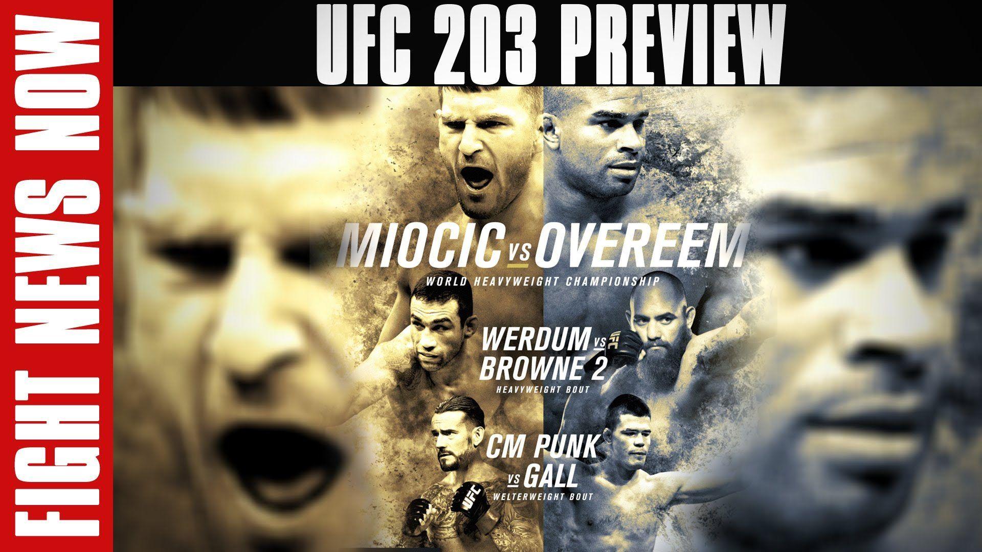 Cool Ufc 203 Stipe Miocic Vs Alistair Overeem Fabricio Werdum Vs Travis Browne On Battle News Now Ufc Stipe Miocic Good Movies