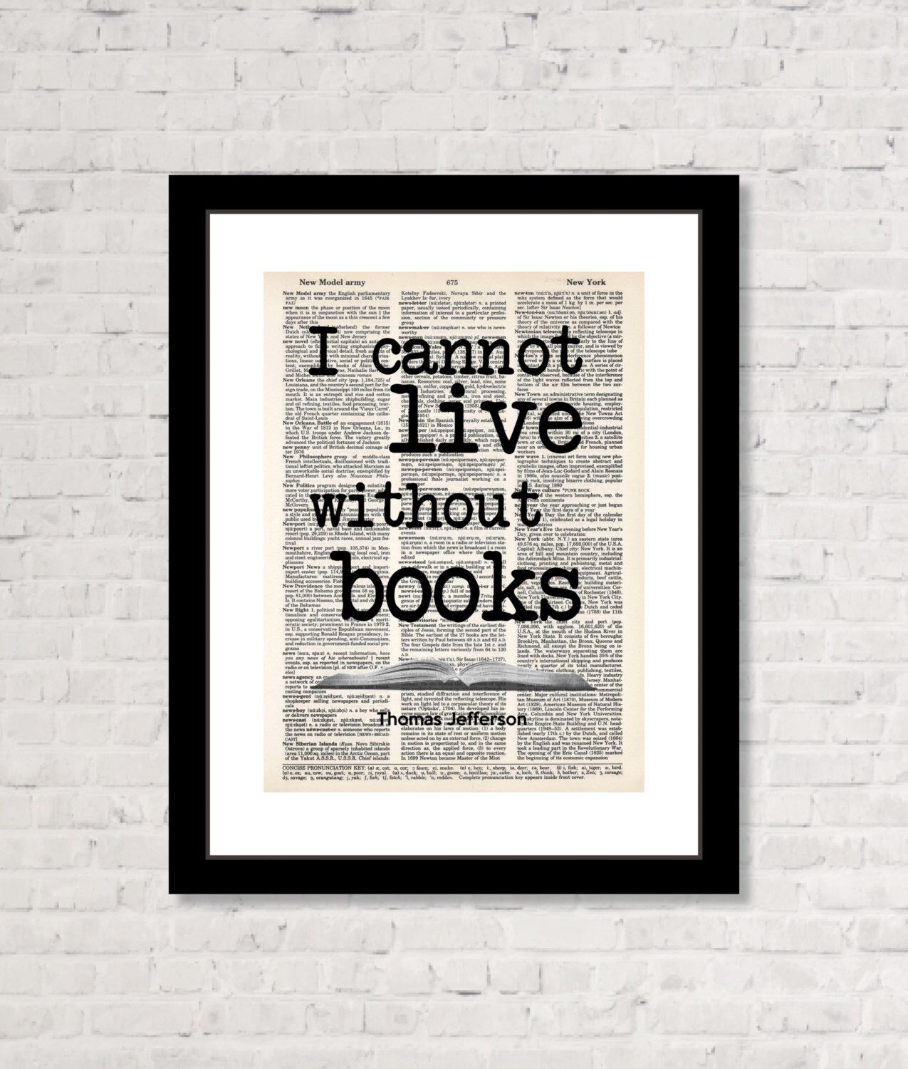 Superb I Cannot Live Without Books   Thomas Jefferson Quote   Book Lover Gift    Quote