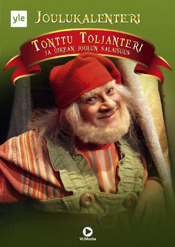 Joulukalenteri 2010: Tonttu Toljanteri ja Oikean Joulun Salaisuus