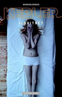 Ildvitnet av Lars Kepler - great book