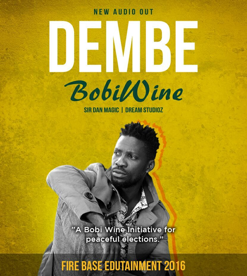 Bobi Wine - Dembe   Free Mp3 Download   Ugandan Music