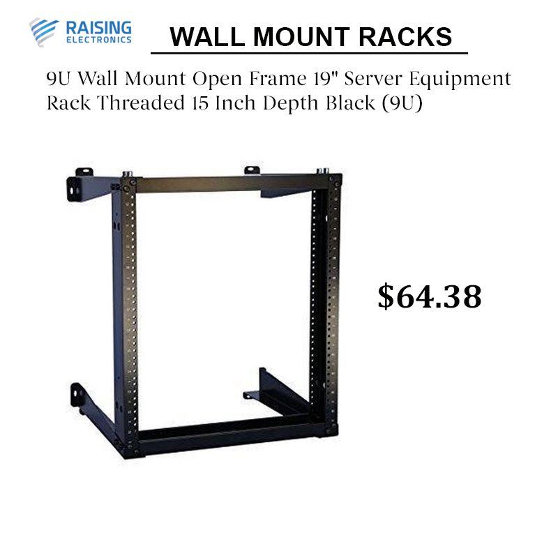 9u Wall Mount Open Frame 19 Server Equipment Rack Threaded 15 Inch Depth Black 9u In 2020 Open Frame Wall Mount Rack Aluminum Wall