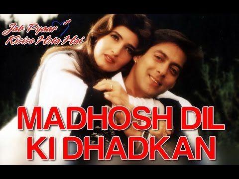Madhosh Dil Ki Dhadkan Jab Pyaar Kisise Hota Hai Salman Twinkle Lata Mangeshkar Kumar Sanu Youtube Indian Movie Songs Movie Songs Lata Mangeshkar