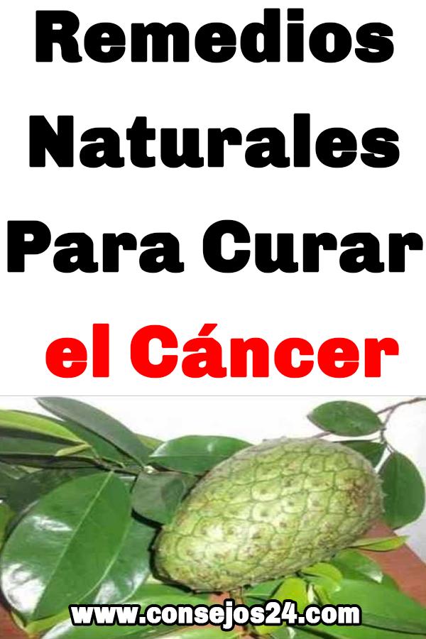 Remedios Naturales Para Curar El Cáncer Cáncer Remedios Green Beans Cancer Salud