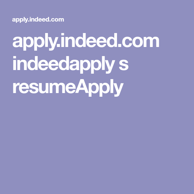 Apply Indeed Com Indeedapply S Resumeapply Extra Money Jobs In Florida How To Apply