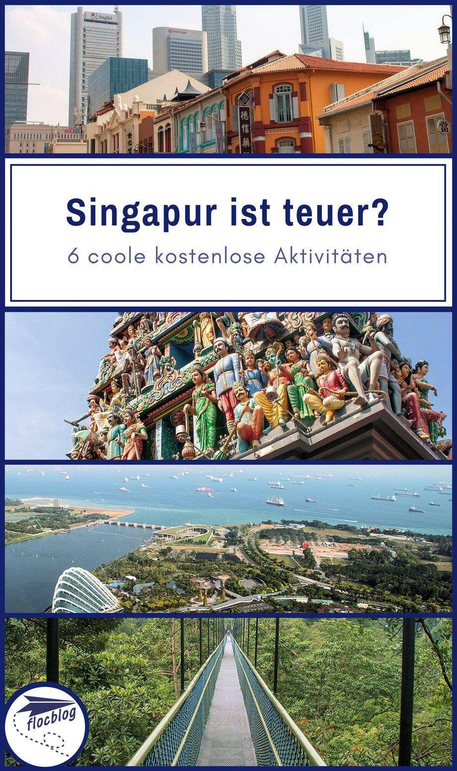 Singapur ist teuer & langweilig? 6 kostenlose Highlights [+Karte]