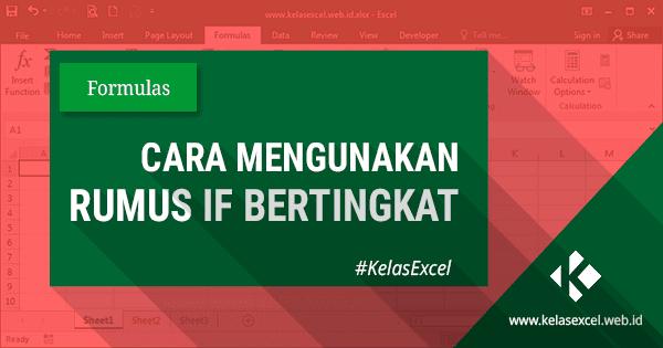 Rumus If Bertingkat Pada Microsoft Excel Untuk Konversi Nilai Raport Microsoft Excel Microsoft Teks