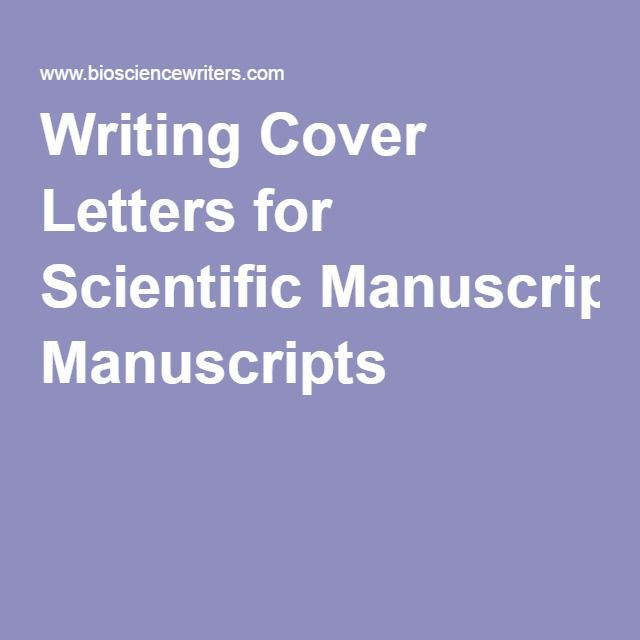 Writing Cover Letters for Scientific Manuscripts Professional - writing cover letters