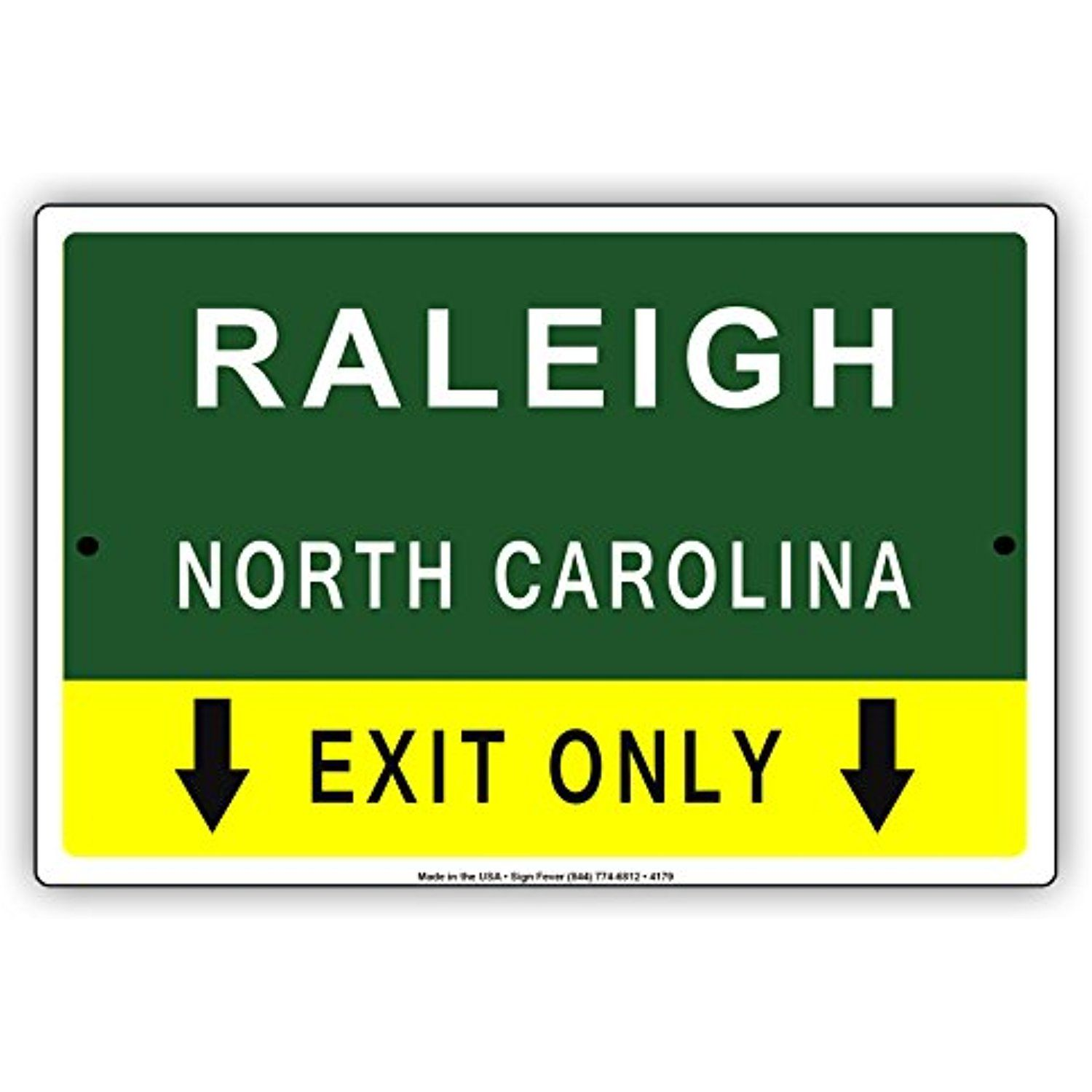 Raleigh North Carolina Exit Only With Pointer Arrow Direction Way Road Signs Alert Caution Warning Aluminum Me Decorative Signs Raleigh North Carolina