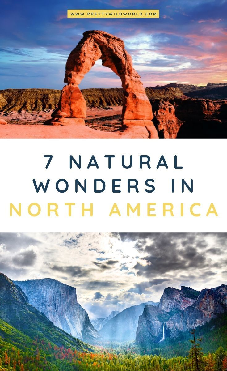 Top 7 Breathtaking Natural Wonders in North America