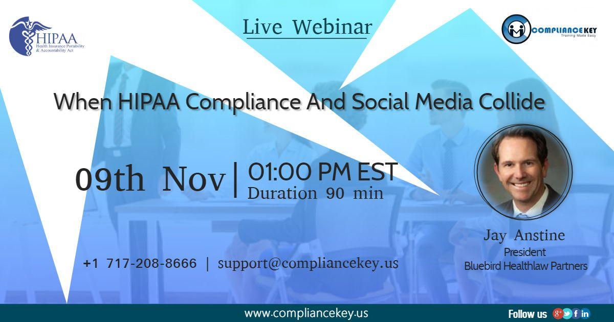 When HIPAA Compliance And Social Media Collide Hipaa
