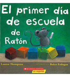 El primer día de escuela de Ratón by Lauren Thompson [Month of September]
