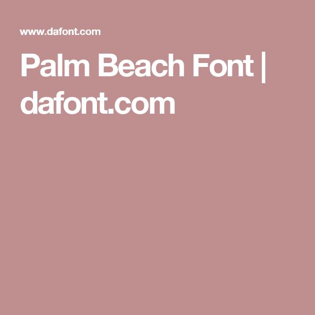 Palm Beach Font | dafont com | Fonts | Fonts, Beach fonts