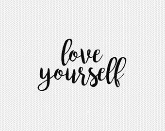 Download love yourself svg dxf file instant download silhouette ...