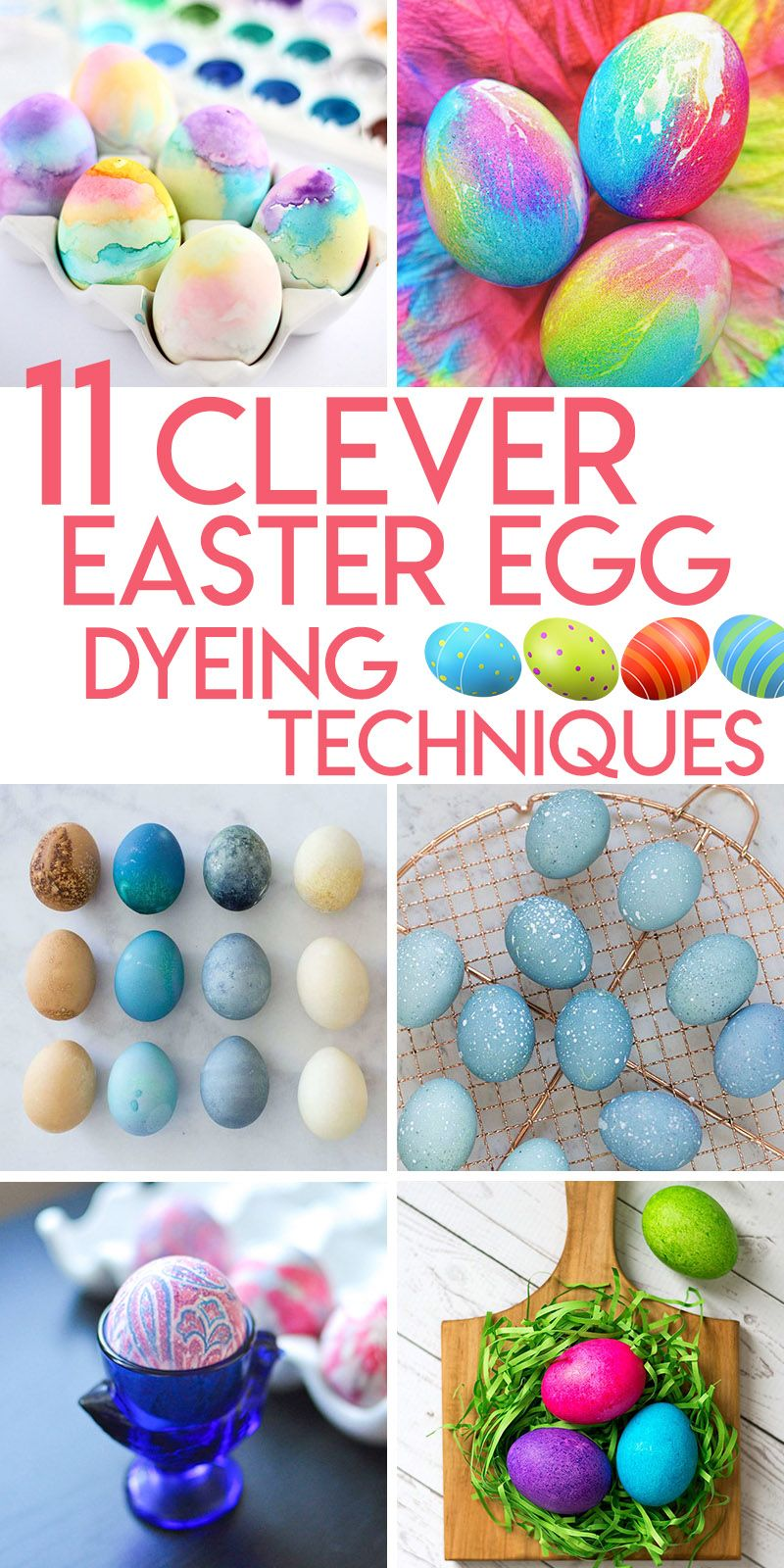 Collage Of 11 Clever Easter Egg Dyeing Techniques Creative