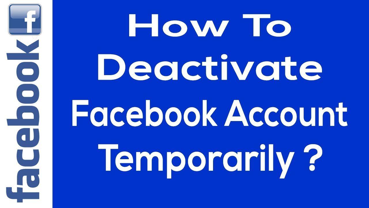 How to Deactivate Facebook Account Temporarily?  Deactivate