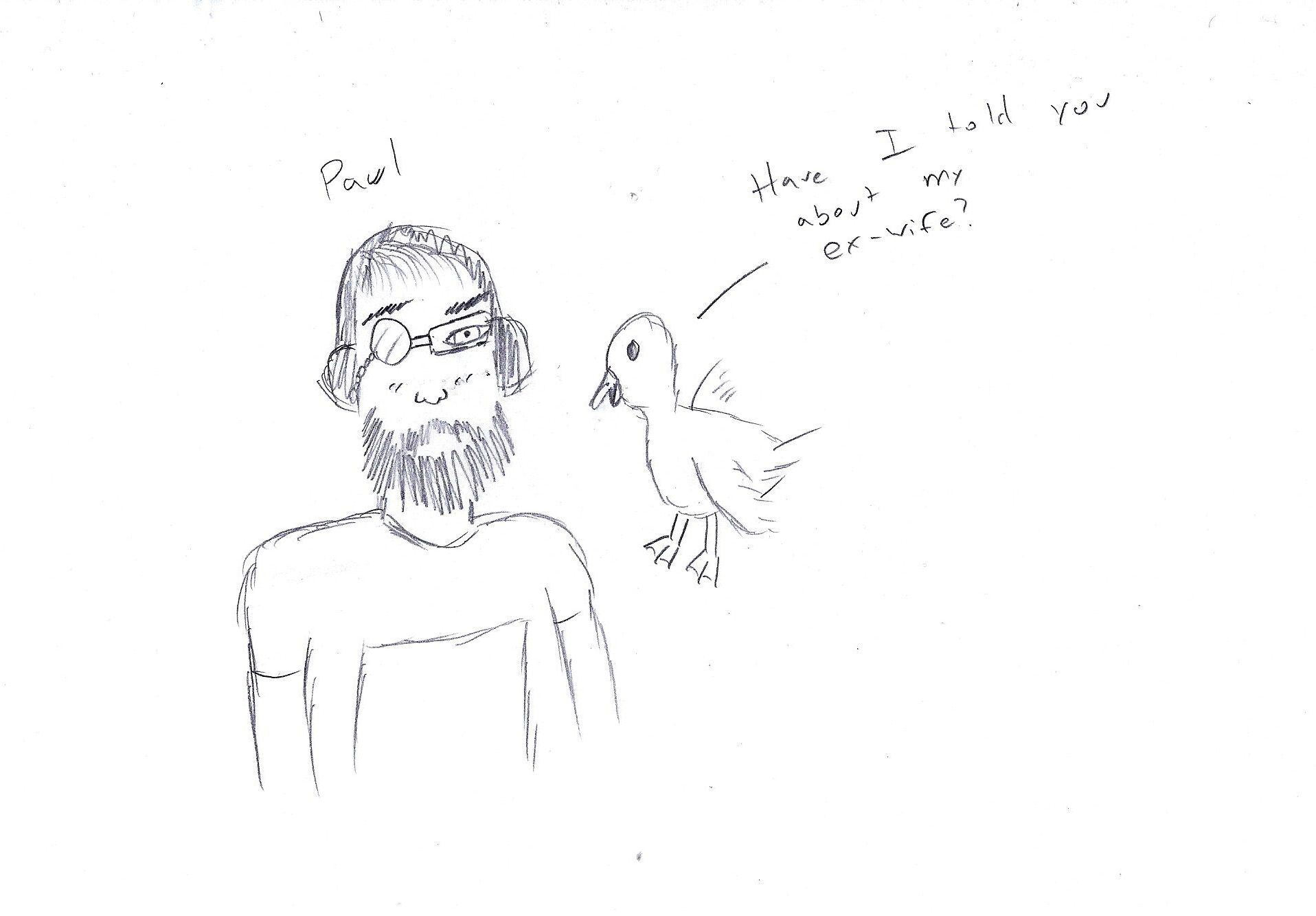 And of course, the very first picture drawn hastily which would lead to the comic.