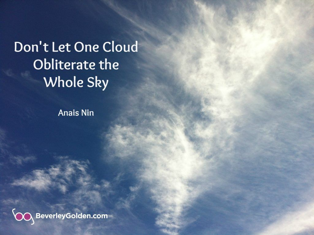 Cloud Quotes Pleasing Don't Let One Cloud Obliterate The Whole Sky  Anaisnin Quote