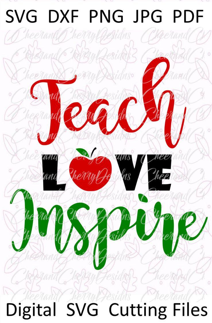 Download Teach love inspire SVG School svg file Teacher svg for ...