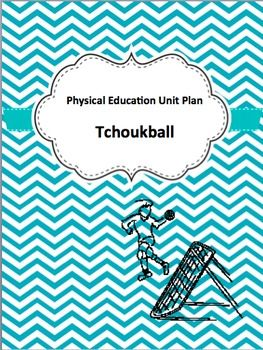 Physical Education Tchoukball Unit Plan Teachers Pay