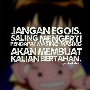 Gambar Kata Kata Untuk Orang Egois Indonesia Quote Kutipan