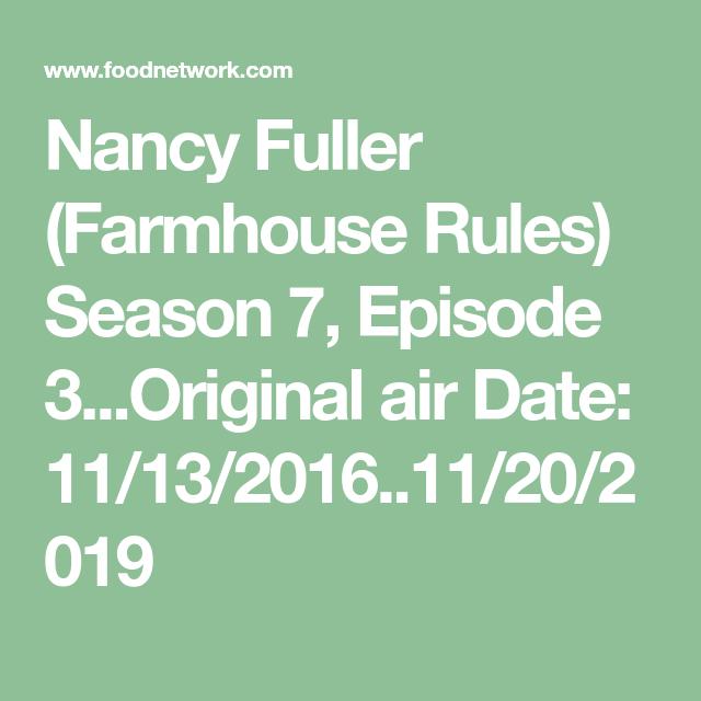 Nancy Fuller Farmhouse Rules Season 7 Episode 3 Original Air Date 11 13 2016 11 20 20 Farmhouse Rules Recipes Farmer Recipes Chicken And Dumplin Recipe