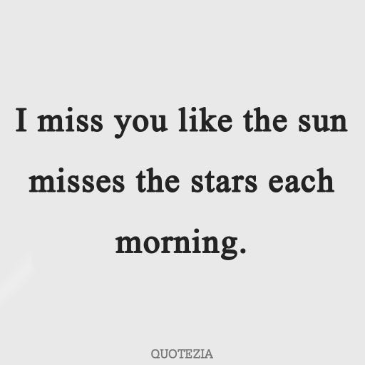 Quotes About Missing Someone Far Away 8 Missing Someone Quotes Missing Quotes Missing You Quotes Distance