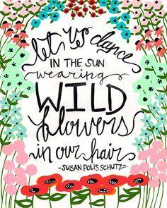 Wild flowers ya ya pinterest wild flowers flower typography quotes mightylinksfo