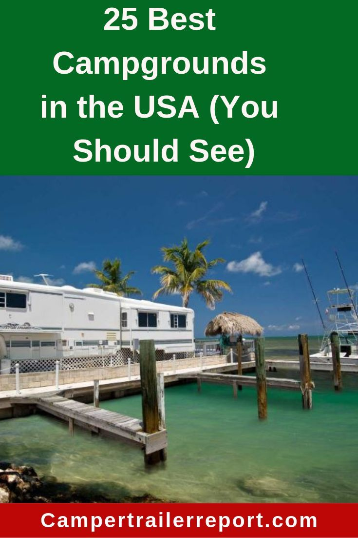 25 Best Campgrounds in the USA (You Should See)   Best ...