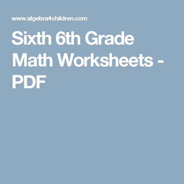 Sixth 6th Grade Math Worksheets - PDF | Enrichment | Pinterest ...
