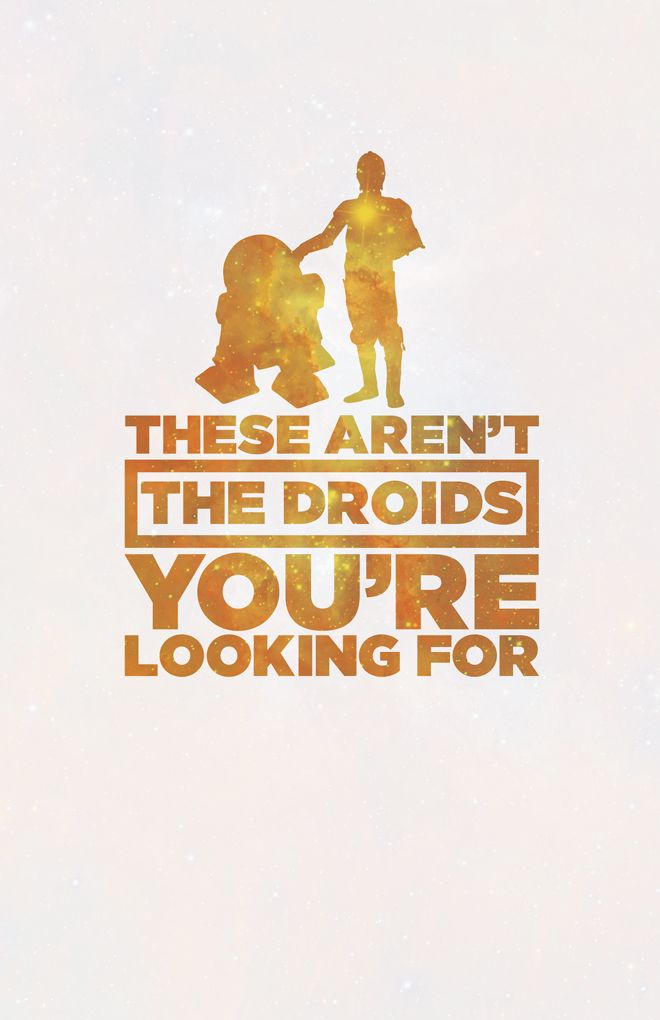 These Arent The Droids Youre Looking For Obi Wan Kenobi Star