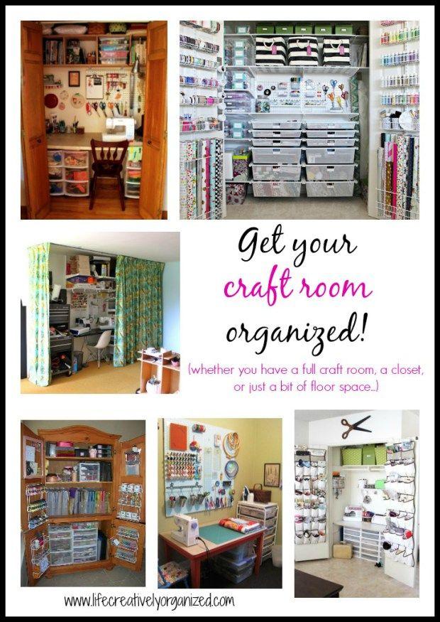 Get Your Craft Room Organized Organization Ideas Craft