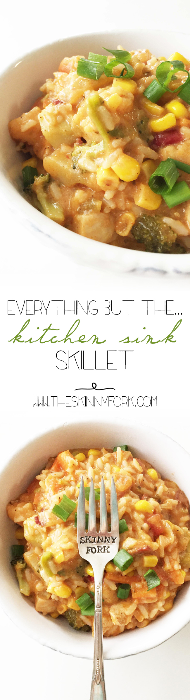 Everything but the... Kitchen Sink Skillet | Delicious meals ...