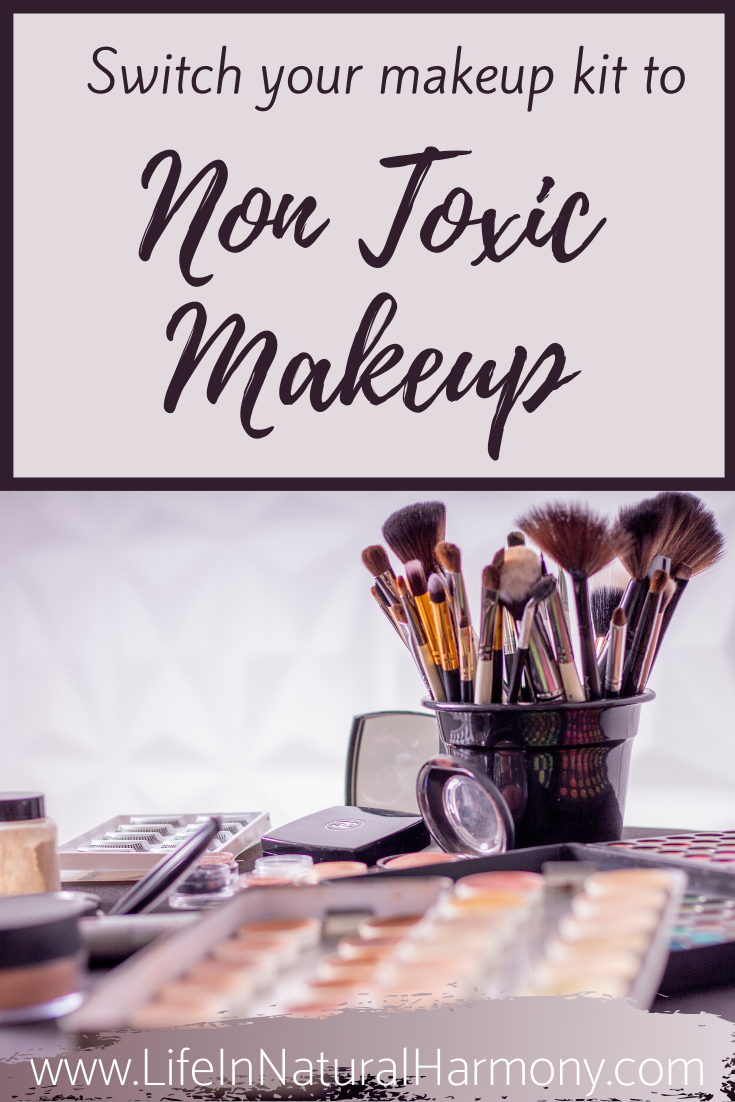 Non Toxic Makeup Switch to Non Toxic in 7 Steps Non