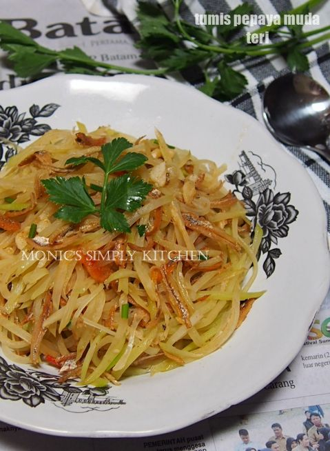 Tumis Pepaya Teri Resep Makanan Masakan Indonesia Pepaya