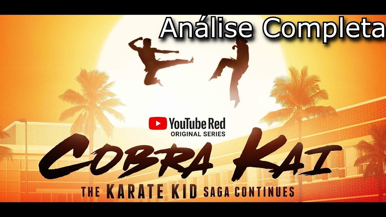 Cobra Kai Dublado Em Portugues Ou Legendado Netflix Ou Youtube Daniel E Johnny Karate Kid Karate Kid Youtube Red Filme Karate