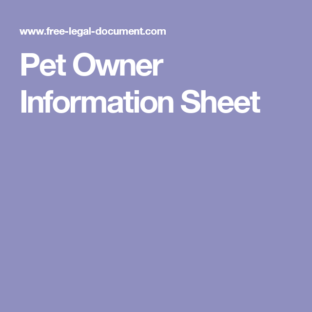 this pet owner information sheet forms part of our free pet sitting contract or dog walking form it can also be used by friends or neighbours to share