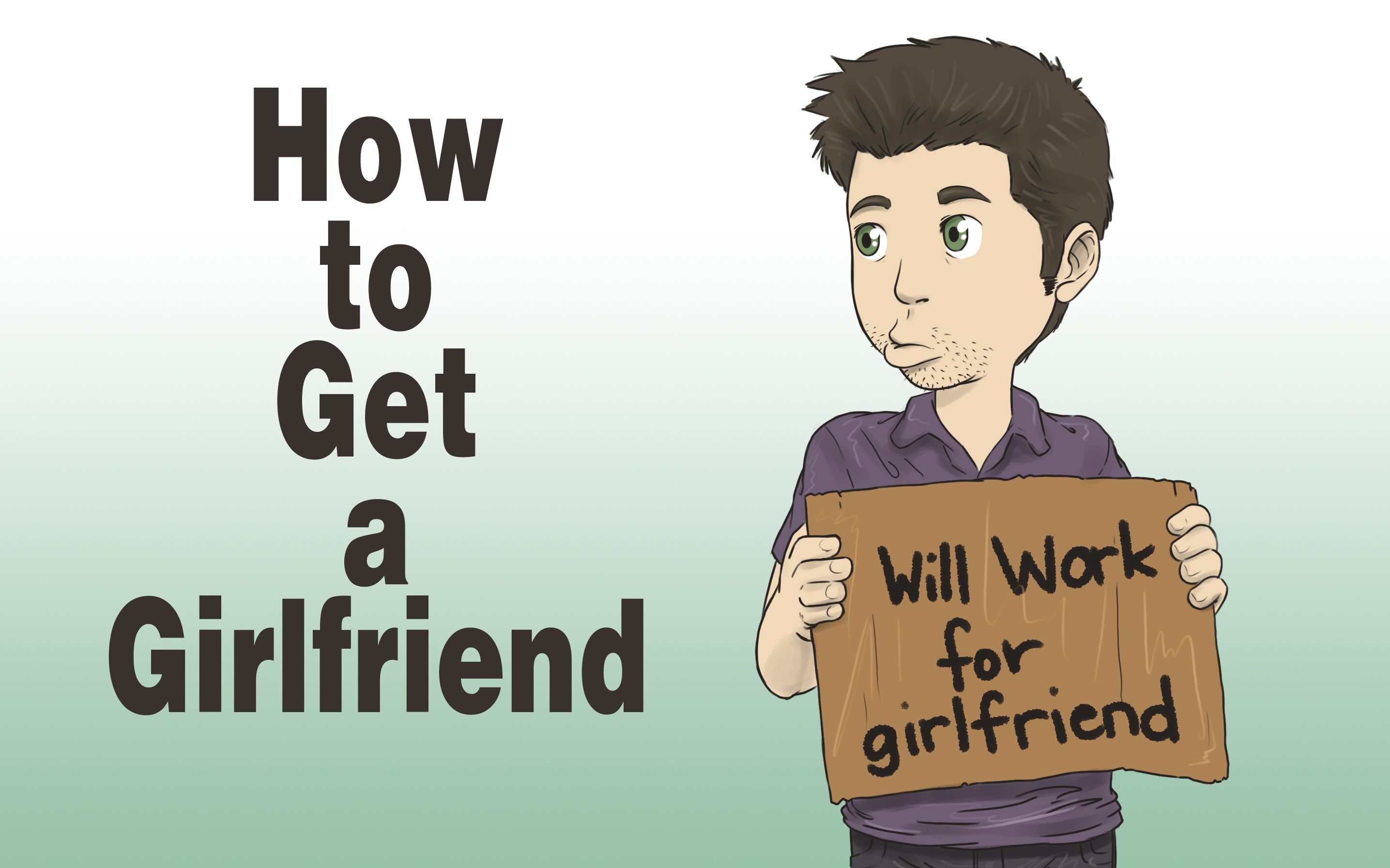wikihow to get a girlfriend