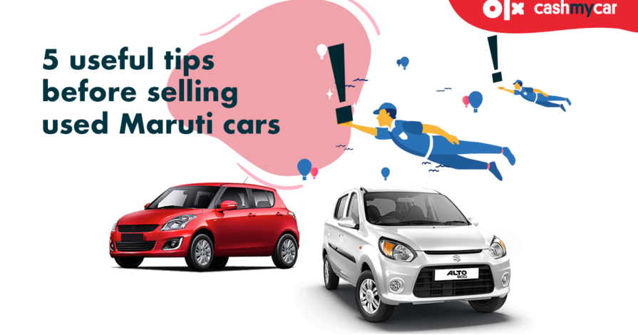 Know 5 most important tips before selling your used Maruti