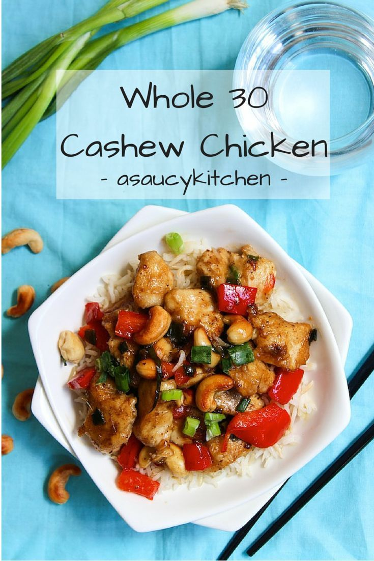 Cashew Chicken - I might give this a try skipping the added starches and served over cauliflower rice.