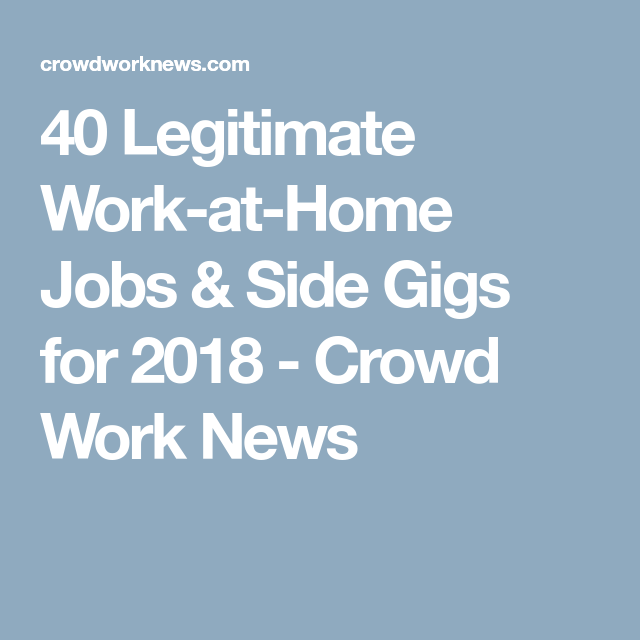 40 Best Work At Home Jobs And Side Gigs (2019 Update